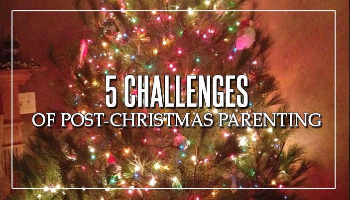 Post-Christmas Parenting