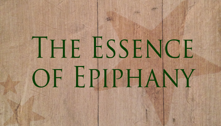 Essence of Epiphany