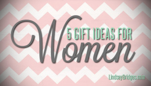 woman gift ideas