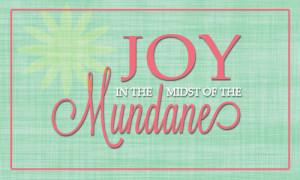 Joy-in-the-midst-of-the-mundane-lindseybridges